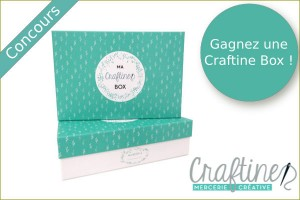 Gagnez la box de Craftine !